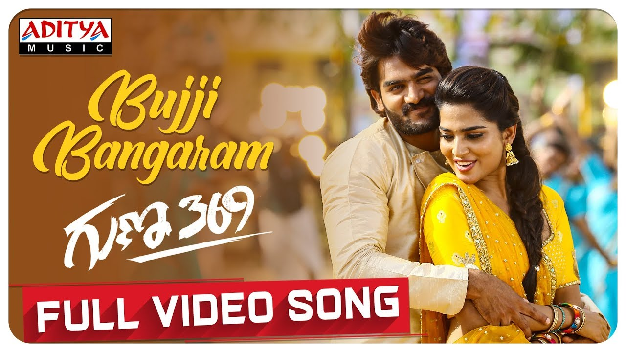 Bujji Bangaram Guna 369 Full Video Song