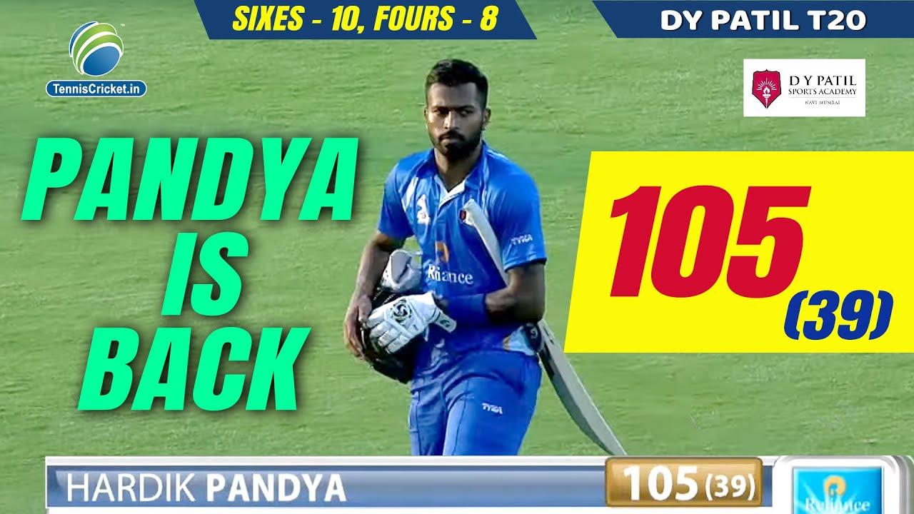 Wow Hardik Pandya blasting hundred 105 Runs in 39 Balls in DY Patil T20 Cup 2020