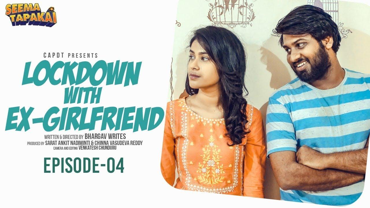 lockdown with exgirl friend comedy web series