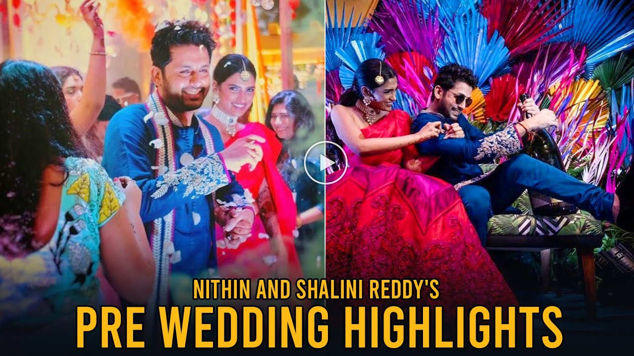 Nithin and Shalini Reddys marriage Highlights