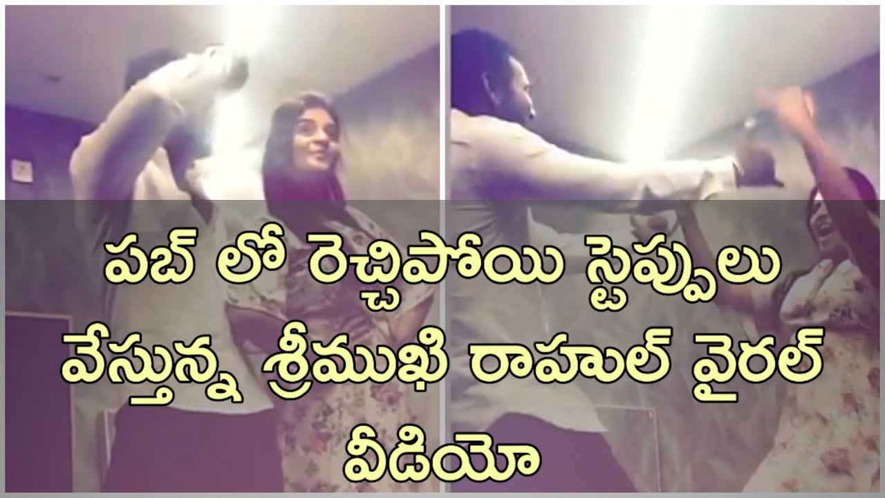 bigg boss 3 contestants telugu Rahul sipligunj and Srimukhi enjoying in pub