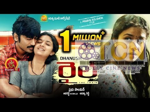 Rail Full Movie (Thodari) - 2018 Telugu Full Movies  Dhanush and Keerthy Suresh Prabhu Solomon